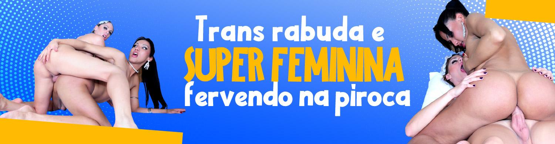 Trans rabuda e super feminina levando surra de piroca