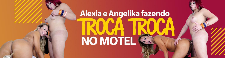 Alexia e Angelika fazendo troca troca no motel