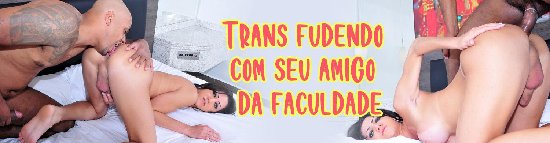 Trans Fernanda fudendo com seu amigo da faculdade